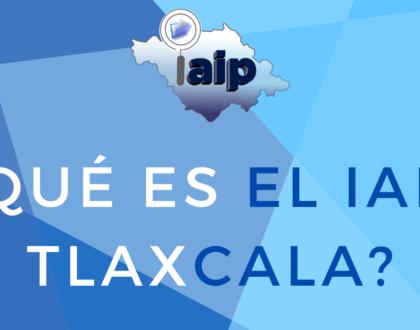 ¿Qué es el IAIP Tlaxcala?