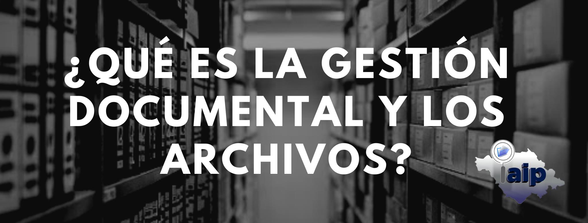 ¿Qué es archivo?