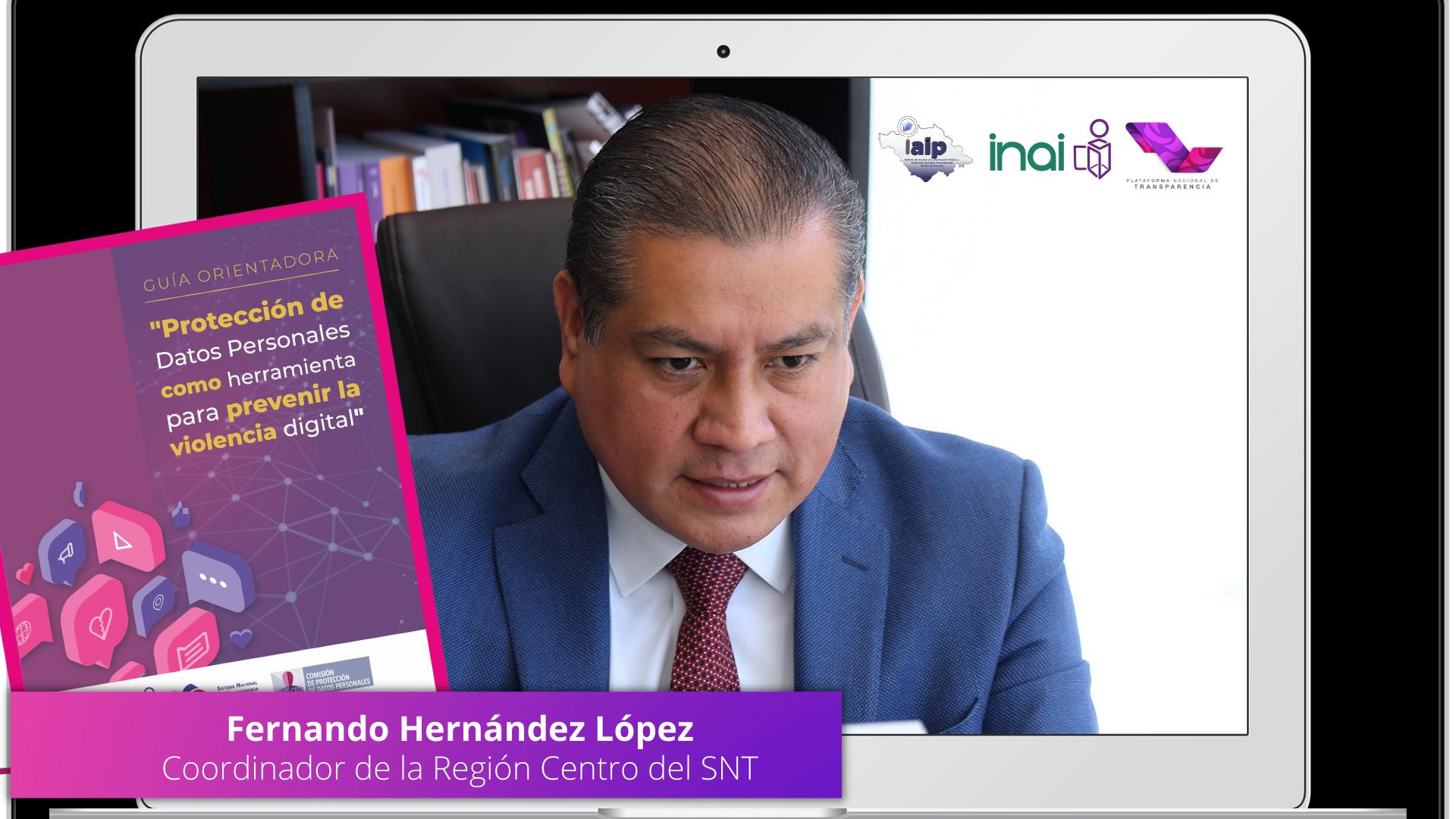 Uso de herramientas digitales, obliga a reforzar la protección de Datos Personales: Fernando Hernández