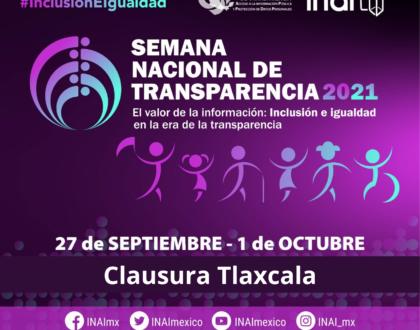 Tlaxcala será sede de la clausura de la Semana Nacional de Transparencia 2021 del INAI